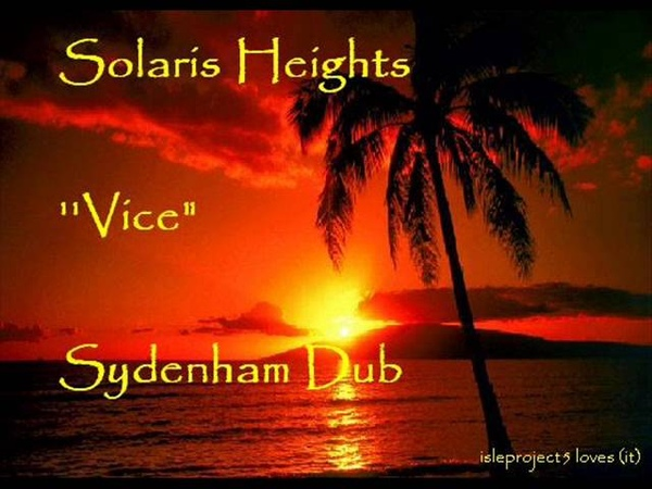 Solaris Heights Vice Sydenham Dub