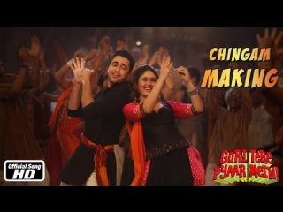Chingam Chabake - Making of Song - Gori Tere Pyaar Mein - Imran Khan & Kareena Kapoor