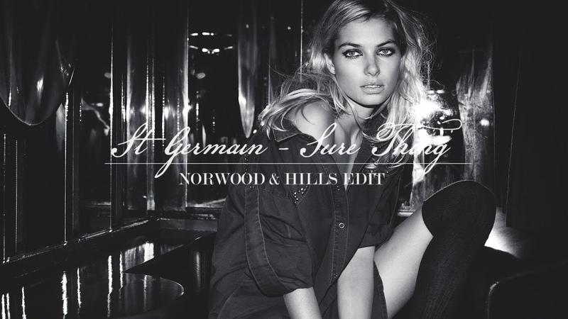 St Germain - Sure Thing (Norwood Hills Edit)