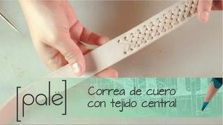 Correa de cuero con tejido central (Moldes para descargar gratis)