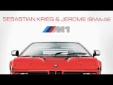 Sebastian Krieg &amp Jerome Isma-Ae - M1 (Jee ProductionSirup) - FULL HD