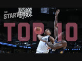 Top 10 Plays - The Starters