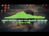 Angry Rocket x Dead can Dance x Autodafe - Train to GOA (Video Preview)