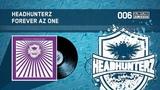 Headhunterz - Forever Az One (HQ)