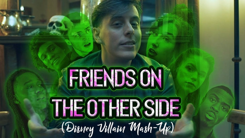 Friends On the Other Side - Disney Villain Mash-Up   Thomas Sanders