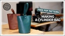 [Leather Craft] Making a Cylinder bag I FREE PATTERN I 실린더 미니백 만들기I 무료패턴