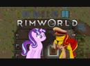 Rimworld|Строим коммунизм 2