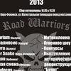 Открытие мотосезона 2013 у Road Warriors MCC