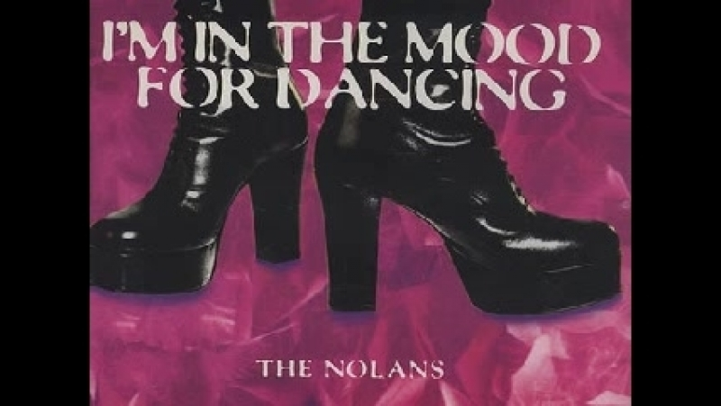 The Nolans - I´m In The Mood For Dancing (Version 1995)