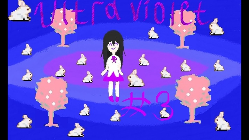 Let's Play Ultra Violet [Глава 3: Ящик Шрёдингера! Любимые одноклассницы! Лучшая подруга!]