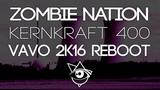 Zombie Nation - Kernkraft 400 (VAVO 2k16 Reboot)