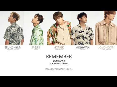 FTISLAND - 'Remember' Jpn/Rom/Eng (Colour Coded)