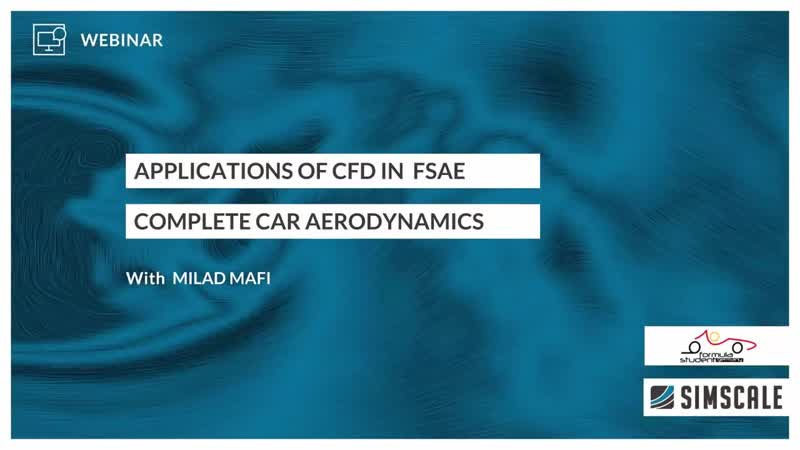 Applications of CFD in Formula Student and Formula SAE – Session 2 – Complete Car Aerodynamics