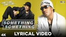 Something Something Lyrical Video - Something Something | Mika Singh Bella | Urvashi Sharrma