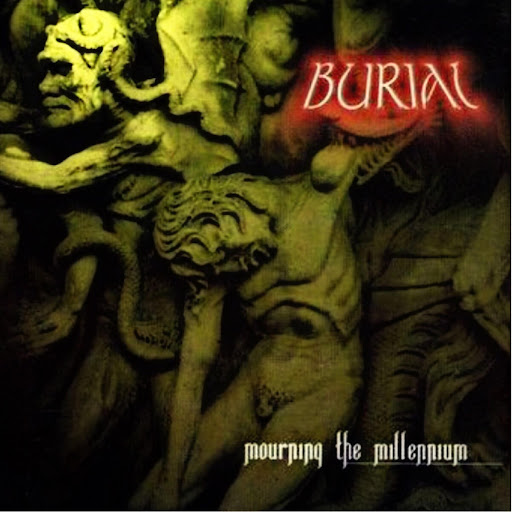Burial альбом Mourning the Millennium