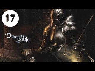 Demon's Souls #17 [Перевод|FanDub] [Старый монах]