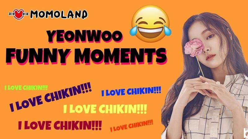Yeonwoo (MOMOLAND) | Funny Moments
