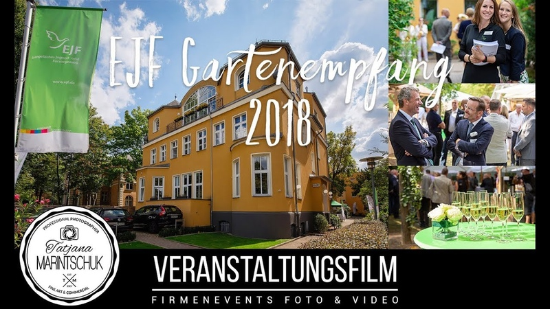 EJF Gartenempfang 2018 | Eventvideo Berlin | Tatjana Marintschuk - Photo Video