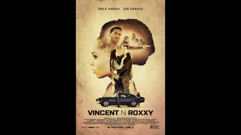 Винсент и Рокси (2016) — КиноПоиск