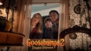 GOOSEBUMPS 2: HAUNTED HALLOWEEN - The Candy Bites Back