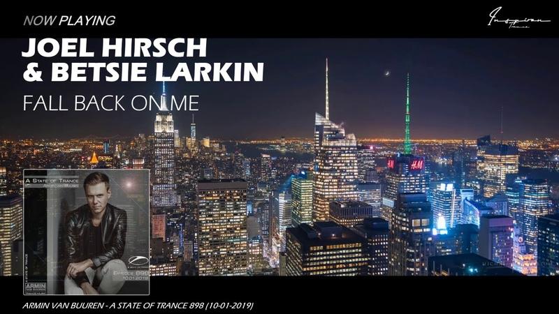 Joel Hirsch Betsie Larkin - Fall Back On Me