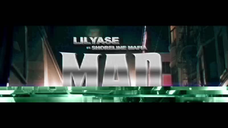 Lil Yase x Shoreline Mafia - Mad [OKLM Russie]