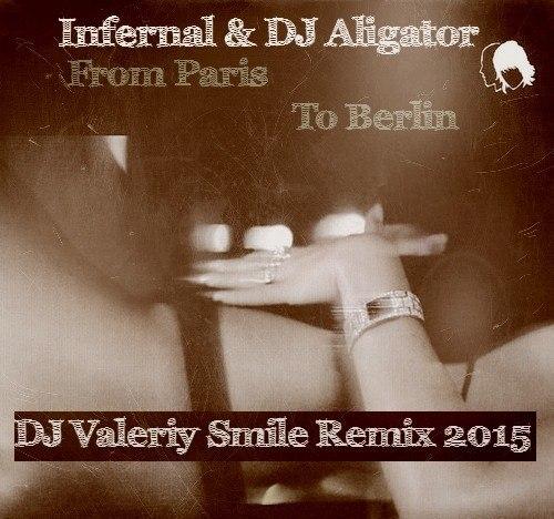 DJ ALIGATOR FROM PARIS TO BERLIN СКАЧАТЬ БЕСПЛАТНО