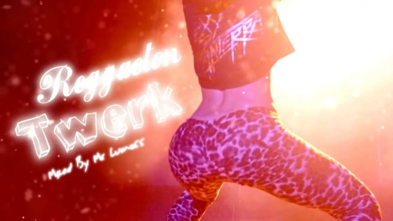 Reggaeton Twerk Mix 2018 Best of Reggaeton Music, New Remix 2018 by Mr Lumoss