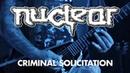 NUCLEAR - Criminal Solicitation (LIVE)