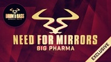 Need For Mirrors - 'Big Pharma'