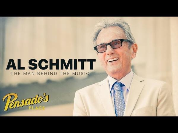 The Man Behind the Music, Al Schmitt - Pensado's Place 395