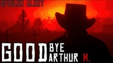 Red Dead Redemption 2 - Goodbye Arthur Morgan (That's the Way it is) Spoilers