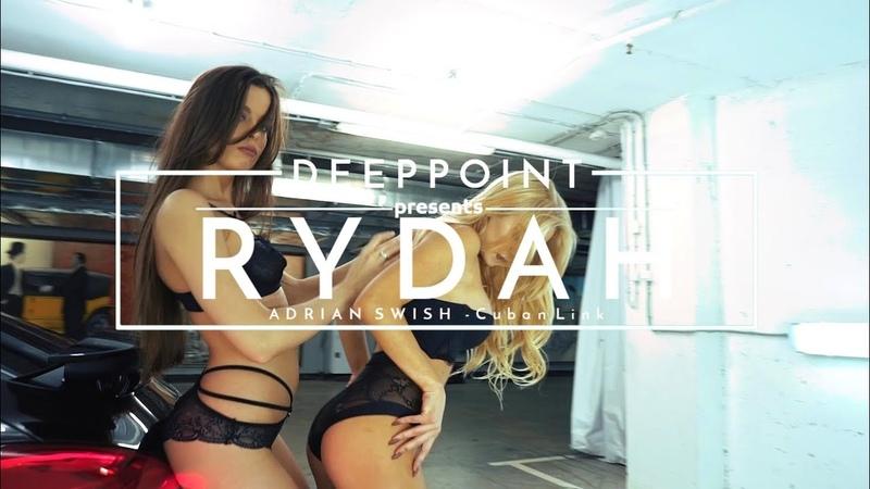 Rydah x Adrian Swish - Cuban Link (deeppoint.tr) EnjoyMusic