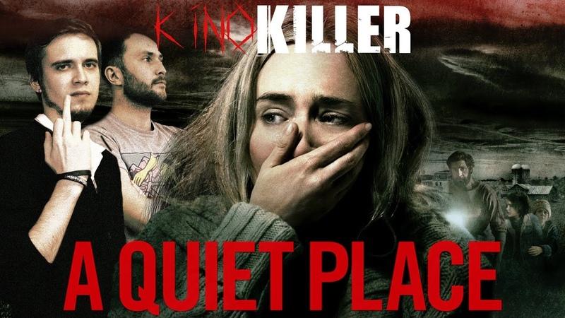 Обзор фильма Тихое Место (Худший фильм ужасов 2018-го года) - KinoKiller (feat. EarzOnFire)