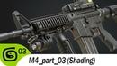 M4 carbine part 03 Shading