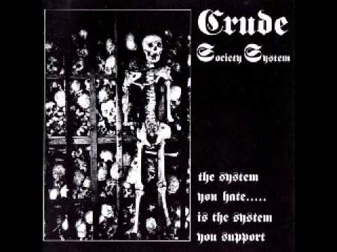 Crude SS - The System You Hate (FULL ALBUM)
