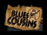 Blues Cousins The Brother