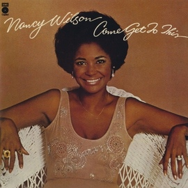 Nancy Wilson альбом Come Get To This