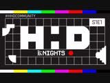 HHD [K]NIGHTS S1E1 feat. Pixelord (версия без цензуры)