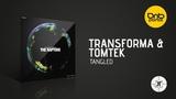 Transforma &amp Tomtek - Tangled Kill Tomorrow Recordings