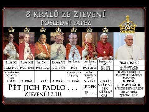 Kopie videa z 2008: Papež František je poslední 8 KRÁL / PAPEŽ BIBLICKÉ PROROCTVÍ se NAPLŇUJE