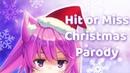 Happy Holiday! (Hit or Miss/Mia Khalifa Christmas parody)