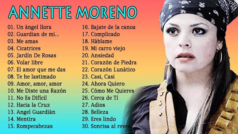Annette Moreno Sus Mejores Éxitos Lo mejor de Annette Moreno