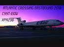 Atlantic Crossing Eastbound 2018 | XPA238 | Tu-154 | CYYT-EIDW
