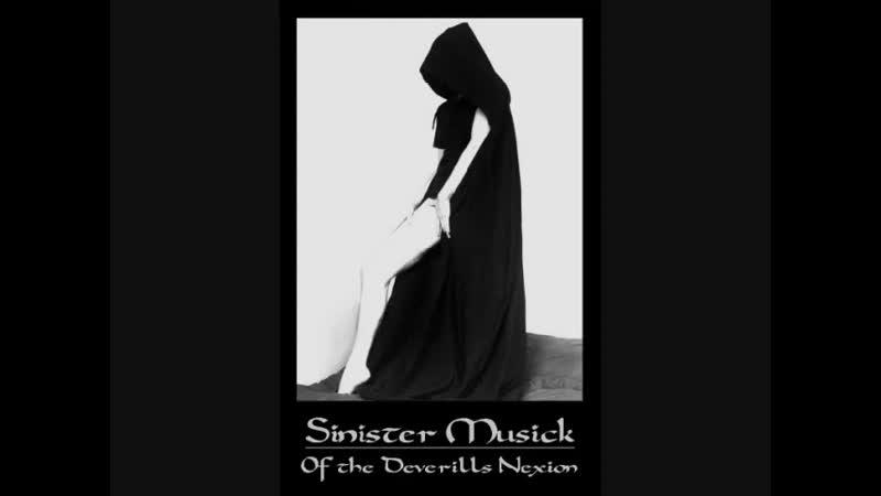 Sinister Musick of the Deverills Nexion