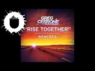 Greg Cerrone feat. Koko LaRoo - Rise Together (Inpetto Remix) (Cover Art)