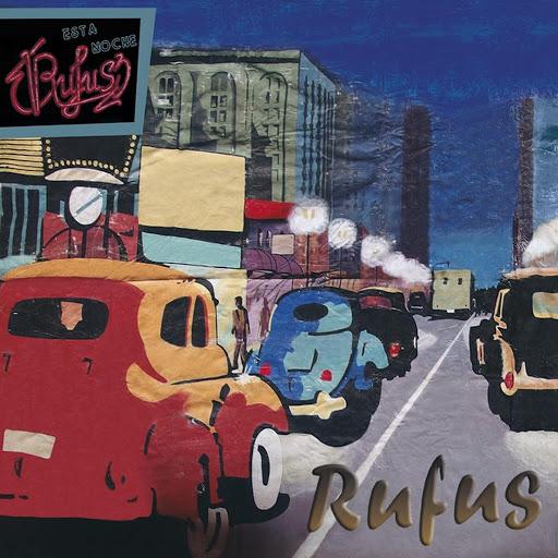 Rufus альбом Esta Noche Rufus