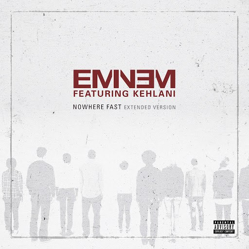 Eminem альбом Nowhere Fast (Extended Version)