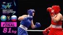 FINAL (W81kg) Sadykova Guzal (Kazakhstan) vs Rybak Anastasia (Russia) /AIBA Youth World 2018/