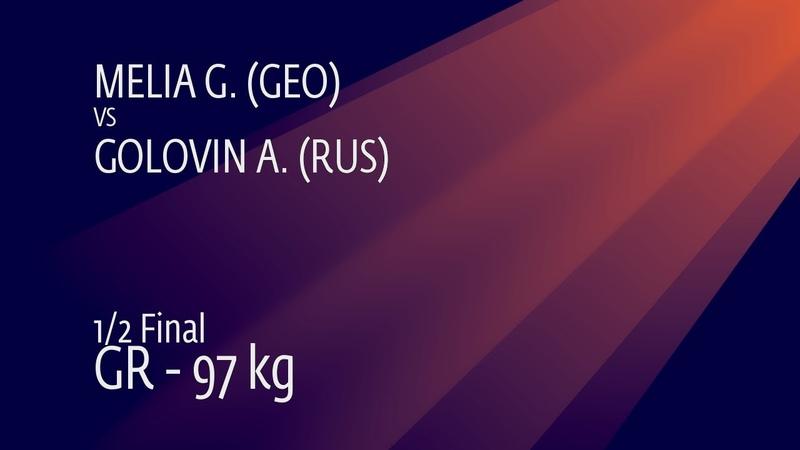 1/2 GR - 97 kg: G. MELIA (GEO) v. A. GOLOVIN (RUS)